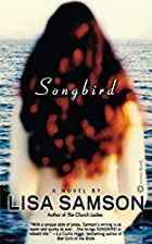 Songbird by Lisa Samson