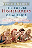 Graham, Laurie: The Future Homemakers of America