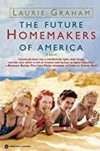 The Future Homemakers of America by Laurie…