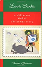 Love, Santa: A Different Kind of Christmas…