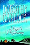 Garlock, Dorothy: Hope's Highway