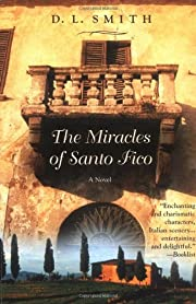 The Miracles of Santo Fico by D. L. Smith