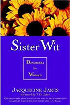 Sister Wit: Devotions for Women by…