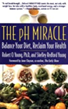 The pH Miracle: Balance Your Diet, Reclaim…