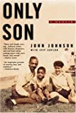 Johnson, John: Only Son