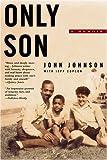 Johnson, John: Only Son