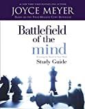 Meyer, Joyce: Battlefield of the Mind: Study Guide  Winning the Battle in Your Mind