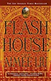Liu, Aimee: Flash House