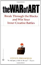 The War of Art: Break Through the Blocks and&hellip;