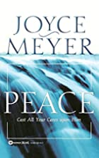Peace: Cast All Your Cares Upon Him by Joyce…