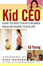Kid CEO: How to Keep Your Children from…