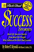 Rich Dad's Success Stories: Real Life…