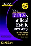 McElroy, Ken: The Abc&#39;s Of Real Estate Investing: The Secrets Of Finding Hidden Profits Most Investors Miss