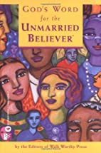 God's Word for the Unmarried Believer by…