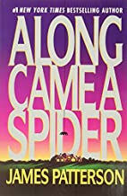 Along Came a Spider (Alex Cross) by James…