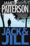 Patterson, James: Jack & Jill: A Novel