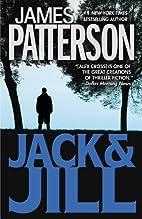 Jack & Jill (Alex Cross) by James Patterson
