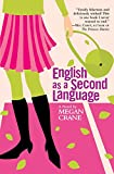 Crane, Megan: English As a Second Language