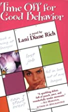 Time Off for Good Behavior by Lani Diane…