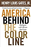 Gates, Henry Louis: America Behind The Color Line: Dialogues with African Americans