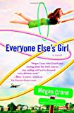 Crane, Megan: Everyone Else's Girl