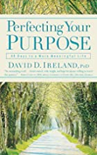 Perfecting Your Purpose: 40 Days to a More…
