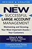 Tuleja, Tad: The New Successful Large Account Management: Maintaining And Growing Your Most Important Assets -- Your Customers