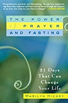 The Power of Prayer and Fasting: 21 Days…