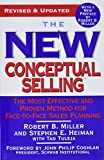 Miller, Robert: The New Conceptual Selling: The Most Effective And Proven Method For Face-to-face Sales Planning