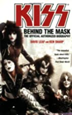 KISS: Behind the Mask - Official Authorized…