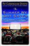 Devoto, Pat Cunningham: The Summer We Got Saved