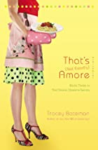 That's (Not Exactly) Amore by Tracey Bateman