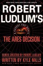 Robert Ludlum's(TM) The Ares Decision…