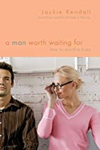 A Man Worth Waiting For: How to Avoid a Bozo…