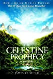 Redfield, James: The Celestine Prophecy: An Adventure
