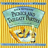 Rodgers, Rick: Picnics and Tailgate Parties: Surefire Recipes and Exciting Menus for a Flawless Party! (The Perfect Party)