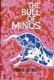 Cottrell, Leonard: The Bull of Minos
