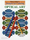 Heller, Ruth: Designs for Coloring: Optical Art
