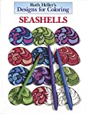 Heller, Ruth: Designs for Coloring: Seashells