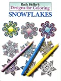 Ruth Heller: Ruth Heller's Designs for Coloring Snowflakes
