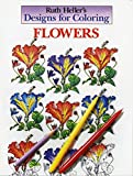 Heller, Ruth: Ruth Heller's Designs for Coloring Flowers