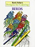 Heller, Ruth: Designs for Coloring: Birds