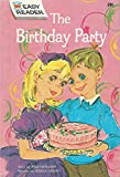 Paul Newman: The Birthday Party (Wonder Books Easy Readers)