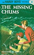 The Missing Chums by Franklin W. Dixon
