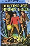 Dixon, Franklin W.: Hunting for Hidden Gold