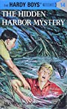 Dixon, Franklin W.: The Hidden Harbor Mystery