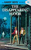 Dixon, Franklin W.: The Disappearing Floor