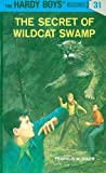 Dixon, Franklin W.: Secret of Wildcat Swamp
