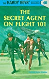 Dixon, Franklin W.: Secret Agent on Flight 101