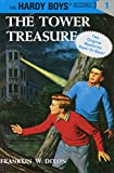Dixon, Franklin W.: The Tower Treasure/the House on the Cliff